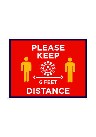 Please Keep 6 Feet Distance
