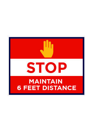 Stop Maintain 6 Feet Distance
