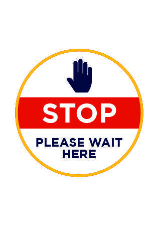 Stop Please Wait Here